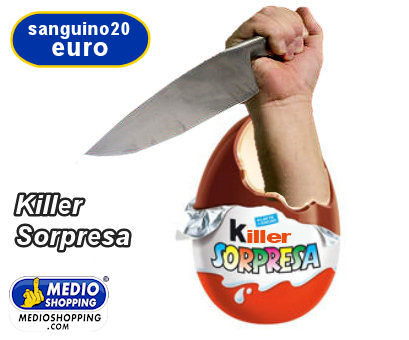 Medioshopping Killer Sorpresa