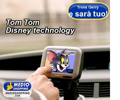 Tom Tom Disney technology
