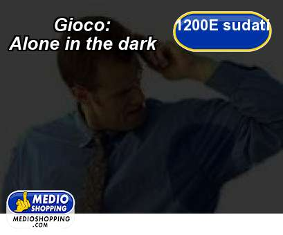 Gioco:   Alone in the dark