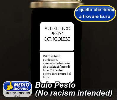 Buio Pesto (No racism intended)
