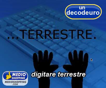 digitare terrestre