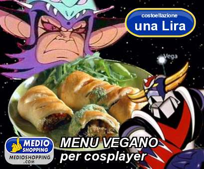 MENU VEGANO per cosplayer