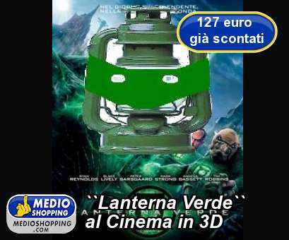 ``Lanterna Verde`` al Cinema in 3D