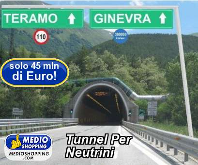 Tunnel Per Neutrini