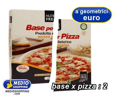 base x pizza : 2