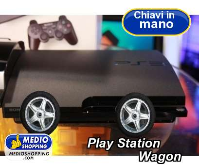 Play Station                Wagon