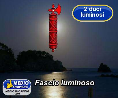 Fascio luminoso