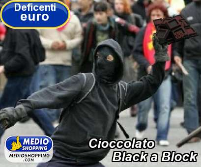 Cioccolato         Black a Block