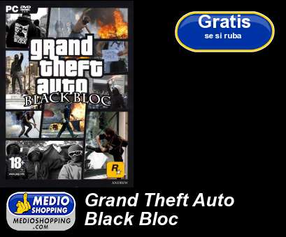 Grand Theft Auto Black Bloc