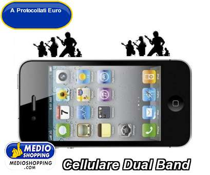 Cellulare Dual Band