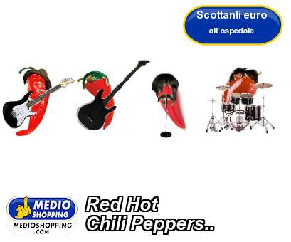 Red Hot Chili Peppers..