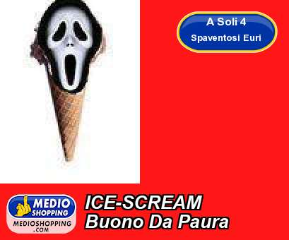 ICE-SCREAM Buono Da Paura
