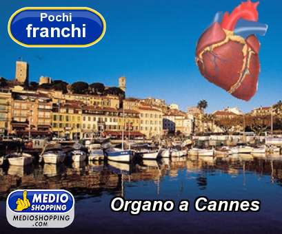 Organo a Cannes