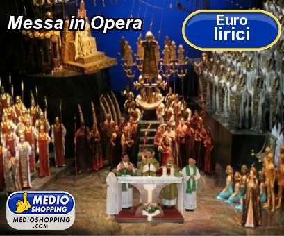 Messa in Opera
