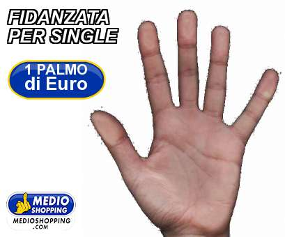 FIDANZATA PER SINGLE