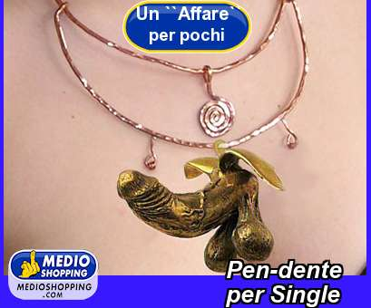 Pen-dente           per Single