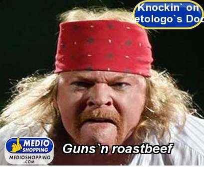 Guns`n roastbeef