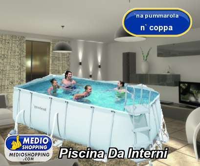 Medioshopping Piscina Da Interni