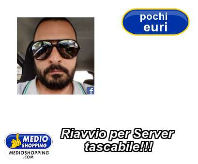 Riavvio per Server        tascabile!!!