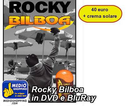 Rocky Bilboa in DVD e BluRay