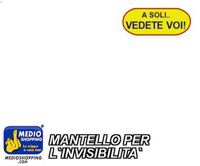 MANTELLO PER L`INVISIBILITA`