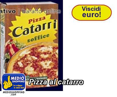 Pizza al catarro