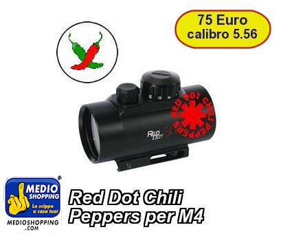 Red Dot Chili Peppers per M4