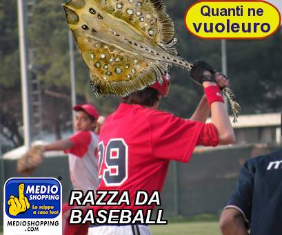 RAZZA DA BASEBALL