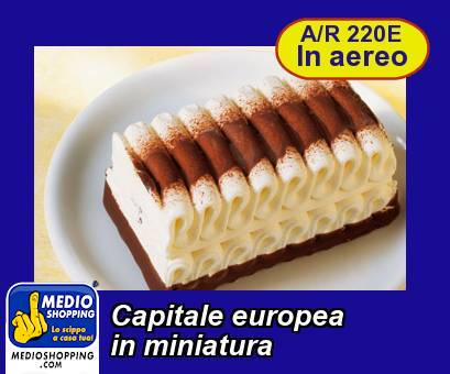 Capitale europea in miniatura