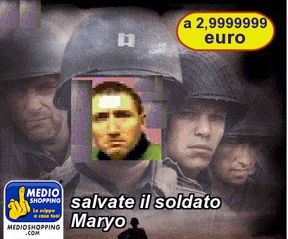 salvate il soldato Maryo