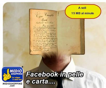 Facebook in pelle e carta....